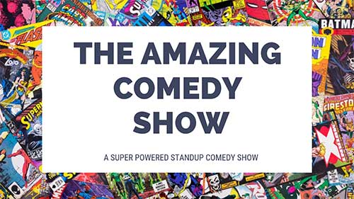 The Amazing Comedy Show - Huntington Beach